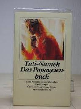 Das Papageienbuch. Tuti-Nameh