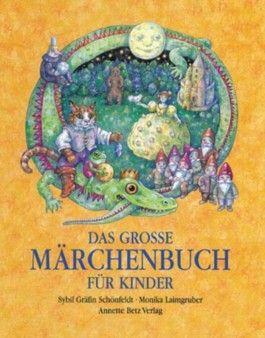 Das grosse Märchenbuch für Kinder