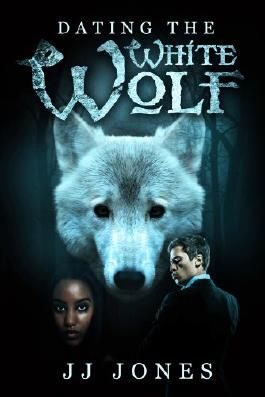 Dating The White Wolf (Interracial Paranormal Shifter Romance BWWM)