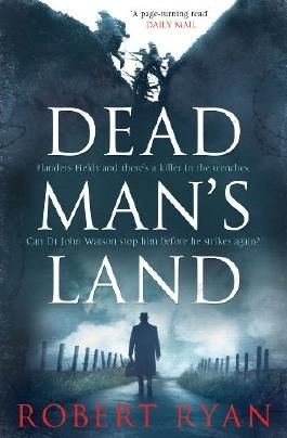 Dead Man's Land (Dr Watson Book 1)
