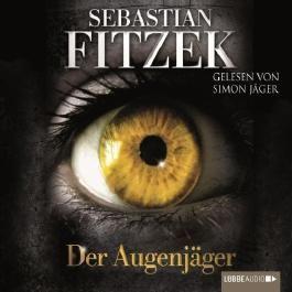 Der Augenjäger von Sebastian Fitzek Ausgabe 2 (2011)