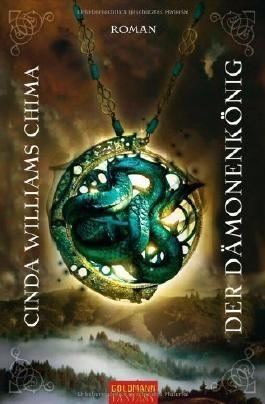 Der Dämonenkönig. von Williams Chima. Cinda (2010) Taschenbuch