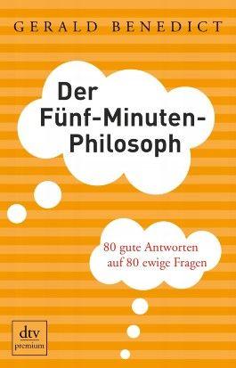 Der Fünf-Minuten-Philosoph