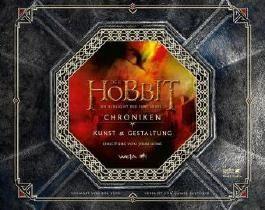 Der Hobbit: Die Schlacht der Fünf Heere - Chroniken 5 Kunst und Gestaltung