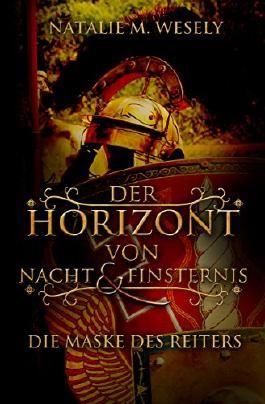 Der Horizont von Nacht & Finsternis: Die Maske des Reiters