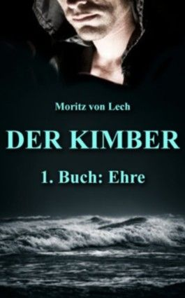 Der Kimber 1. Buch: Ehre