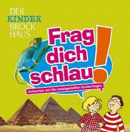 Der Kinder Brockhaus Frag dich schlau!