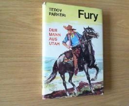 Der Mann aus Utah. Teddy Parker, Fury ; Bd. 8.