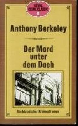 Der Mord unter dem Dach - klassischer Kriminalroman.