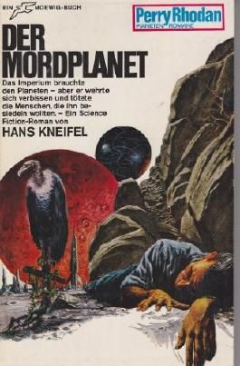 Der Mordplanet (Perry Rhodan Planetenromane, Band 53)