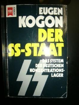 Der SS-Staat. Das System der deutschen Konzentrationslager