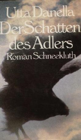 Der Schatten des Adlers : Roman.