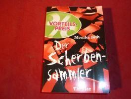 Der Scherbensammler : Thriller.