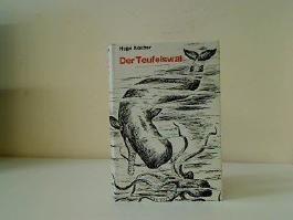 Der Teufelswal.