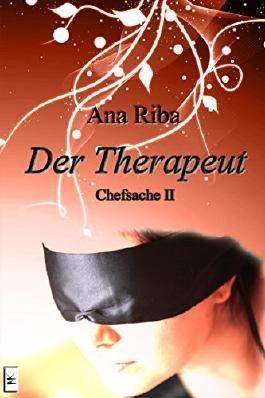Der Therapeut: Chefsache II