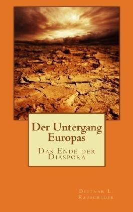 Der Untergang Europas: Zweites Buch - Das Ende der Diaspora