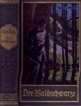 Der Waldschwarze und andere Erzählungen. 1921. Gesammelte Werke Nr. 44 (Gesammelte Werke Band 44)