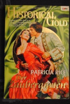 Der Zaubergarten (Historical Gold Band 136)