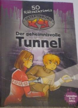 Der geheimnisvolle Tunnel Detektivbüro XY