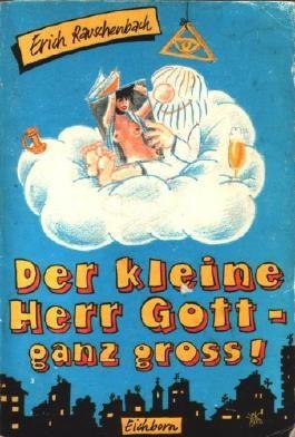 Der kleine Herr Gott - ganz gross! (Eichborn Verlag) Comic, ISBN 3821818409