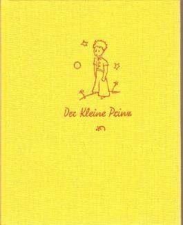 Der kleine Prinz. Mit Zeichnungen des Verfassers