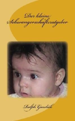 Der kleine Schwangerschaftsratgeber