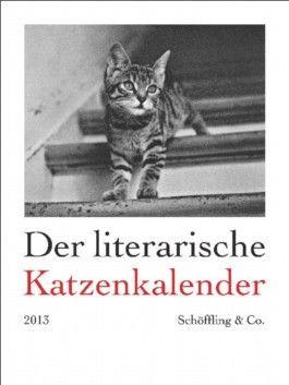 Der literarische Katzenkalender 2013