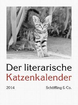 Der literarische Katzenkalender 2014