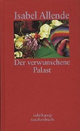 Der verwunschene Palast. Sieben Erzählungen von Isabel Allende (2002) Gebundene Ausgabe