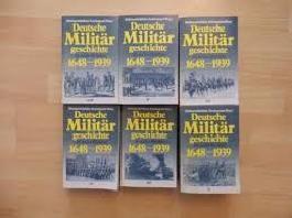 Deutsche Militärgeschichte 1648-1939, in 6 Bdn.