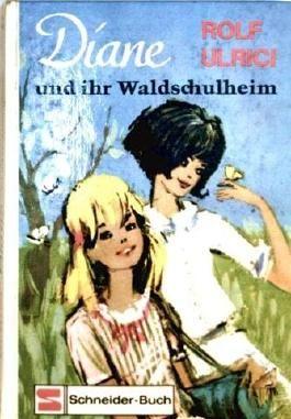 Diane und ihr Waldschulheim [illustrierte Ausgabe]