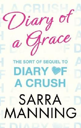 Diary of a Grace: Novella in series (Diary of a Crush)