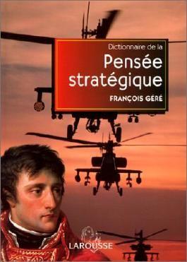 Dictionnaire de la pensée stratégique