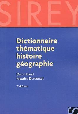 Dictionnaire thématique histoire géographie