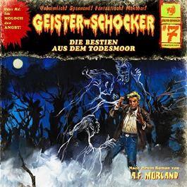 Die Bestien aus dem Todesmoor (Geister-Schocker 7)