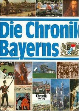 Die Chronik Bayerns