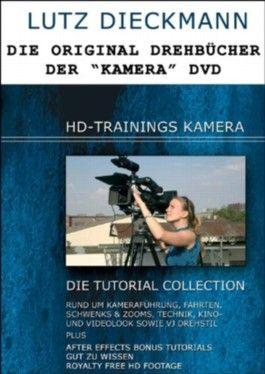 """Die Drehbücher zur """"Kamera"""" DVD von HD-Trainings (HD-Trainings Drehbücher)"""