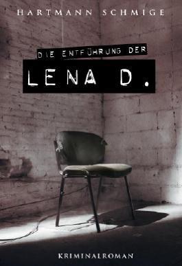 Die Entführung der Lena D.