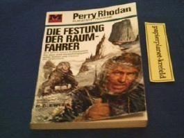 Die Festung der Raumfahrer, Perry Rhodan Planetenromane 34, 1. Auflage 1967