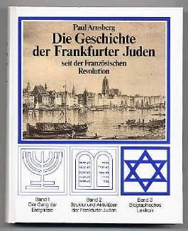 Die Geschichte der Frankfurter Juden.