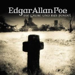Die Grube und das Pendel (Edgar Allan Poe 1)