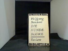 Die Hundeblume - Geschichten; Mit einem Nachwort von Günther Cwojdrak - Reclams Universal-Bibliothek - Band 122