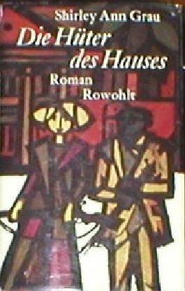 Die Hüter des Hauses.Roman