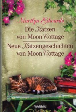 Die Katzen von Moon Cottage - Neue Katzengeschichten von Moon Cottage - Doppelband