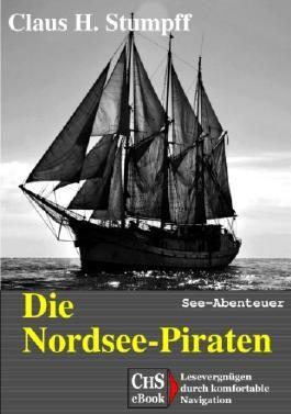 Die Nordsee-Piraten: See-Abenteuer
