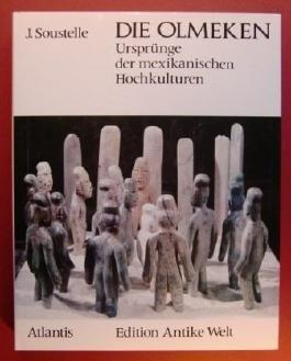 Die Olmeken Ursprünge der mexikanischen Hochkulturen