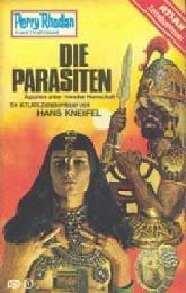 Die Parasiten. Perry Rhodan Planetenromane 199, 1. Auflage (Atlan Zeitabenteuer)