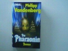 Die Pharaonin - Roman