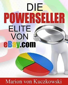 Die PowerSeller-Elite von eBay.com: Zahlen-Daten-Fakten