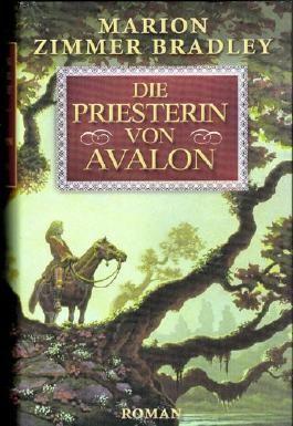 Die Priesterin von Avalon. Roman
